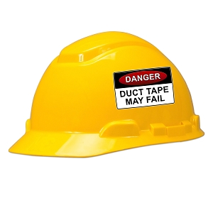 Danger Duct Tape May Fail Hard Hat Helmet Sticker